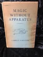 Magic Without Apparatus by Camille Gaultier